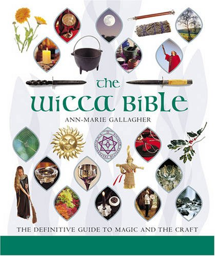 9781841812502: The Wicca Bible: The Definitive Guide to Magic and the Craft