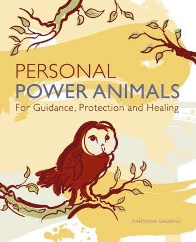 9781841812922: Personal Power Animals: For Guidance, Protection and Healing