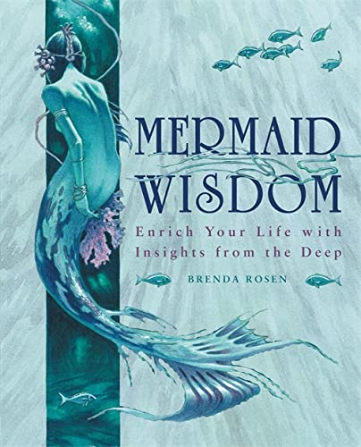 9781841813110: Mermaid Wisdom: Enrich Your Life with Insights from the Deep