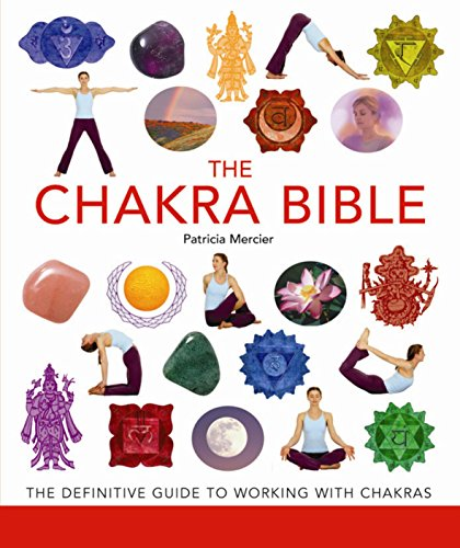 9781841813202: The Chakra Bible: The Definitive Guide to Working with Chakras (The Godsfield Bible Series)
