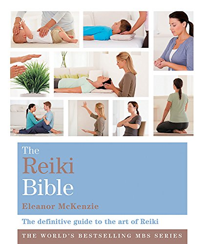 9781841813219: The Reiki Bible: Godsfield Bibles (The Godsfield Bible Series)