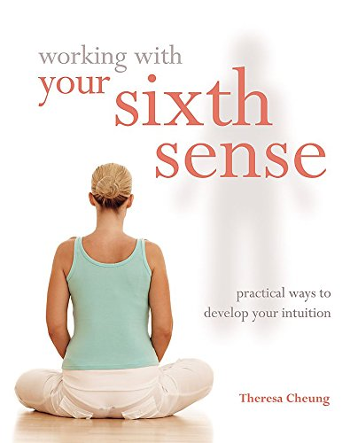 Working with Your Sixth Sense: theresa-cheung