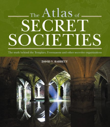 9781841813356: The Atlas of Secret Societies: The truth behind the Templars, Freemasons and other mysterious sects