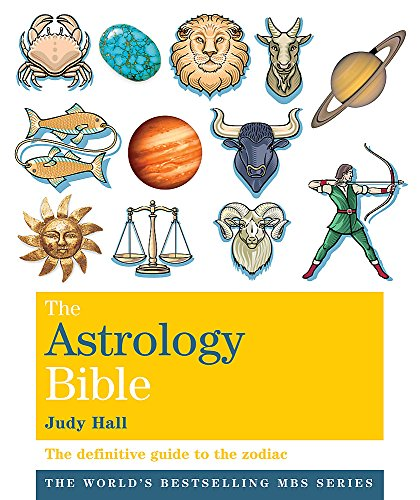 9781841813639: The Astrology Bible: The definitive guide to the zodiac (Godsfield Bible Series)
