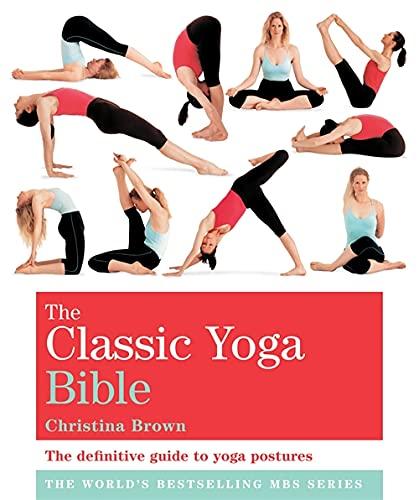 9781841813684: The Classic Yoga Bible: Godsfield Bibles