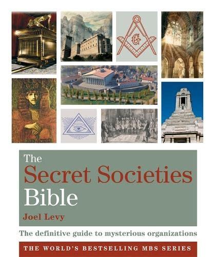 9781841813882: The Secret Societies Bible: Godsfield Bibles (Godsfield Bible Series)