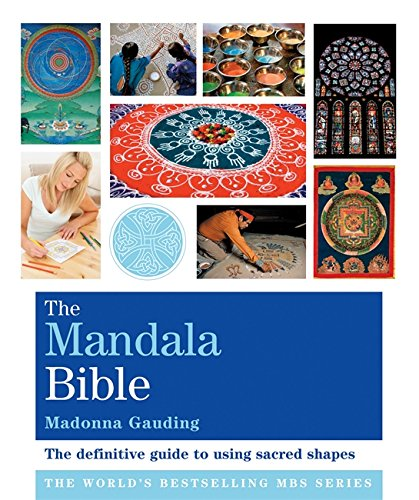 9781841813974: Mandala Bible: The Definitive Guide to Using Sacred Shapes (Godsfield Bible Series)