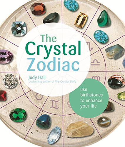9781841814292: The Crystal Zodiac: Use Birthstones to Enhance Your Life
