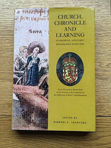 9781841830018: Church, Chronicle and Learning: In Medieval and Early Renaissance Scotland