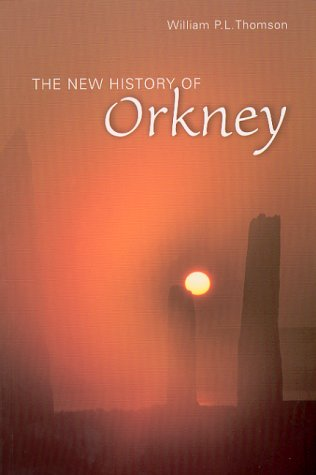 9781841830223: The New History of Orkney