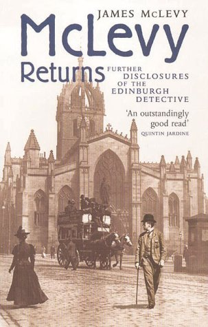 9781841830384: McLevy Returns: Further Disclosures of the Edinburgh Detective