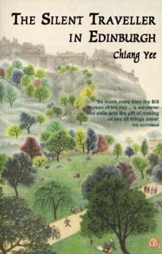 The Silent Traveller in Edinburgh: Chiang Yee