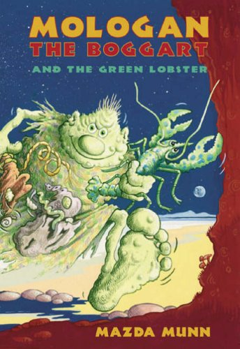9781841830681: Mologan the Boggart and the Green Lobster