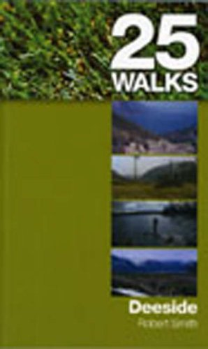 9781841830766: Deeside (25 Walks)