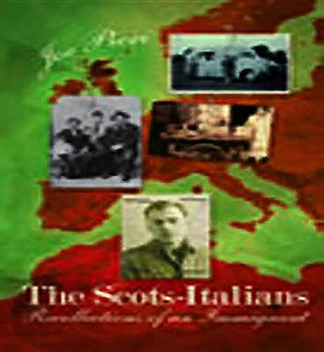 The Scots-Italians: recollections of an immigrant (1841830879) by Joe PIERI