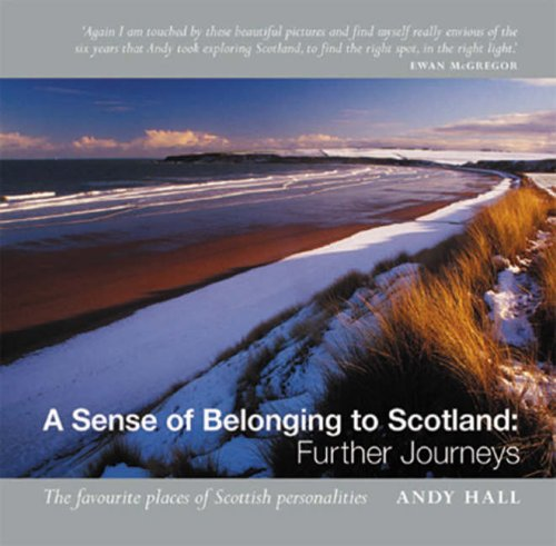 9781841830896: A Sense of Belonging to Scotland: Further Journeys: The Favourite Places of Scottish Personalities