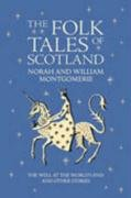 9781841830902: The Folk Tales of Scotland: The Well at the World's End and Other Stories