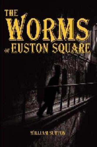 9781841831008: The Worms of Euston Square