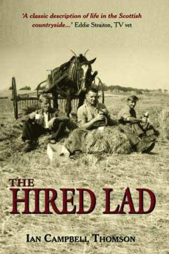 The hired lad: Ian Campbell THOMSON