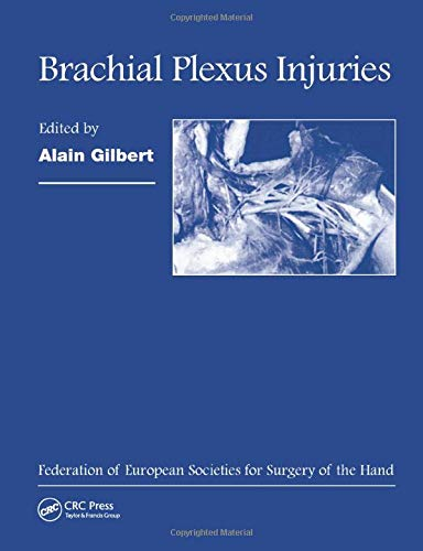 9781841840154: Brachial Plexus Injuries: Published in Association with the Federation Societies for Surgery of the Hand