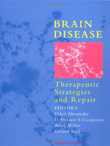 Brain Disease: Therapeutic Strategies and Repair