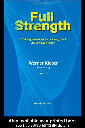 9781841840949: Full Strength: A Training Handbook for a Strong Back and a Healthy Body