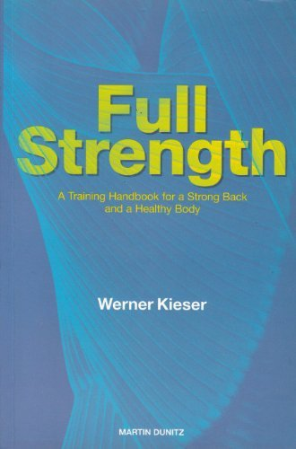9781841841823: Full Strength: A Training Handbook for a Strong Back and a Healthy Body