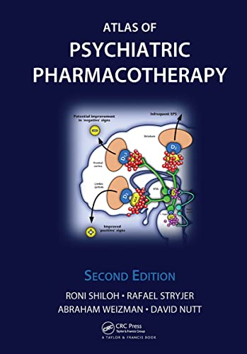 Atlas of Psychiatric Pharmacotherapy, Second Edition: Shiloh, Roni; Stryjer,