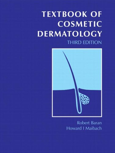 Textbook of Cosmetic Dermatology, Third Edition (Series