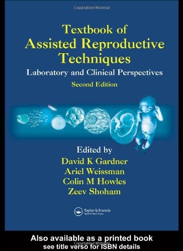 9781841843131: Textbook of Assisted Reproductive Techniques: Laboratory and Clinical Perspectives