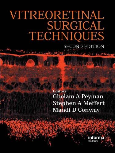 9781841846262: Vitreoretinal Surgical Techniques, Second Edition