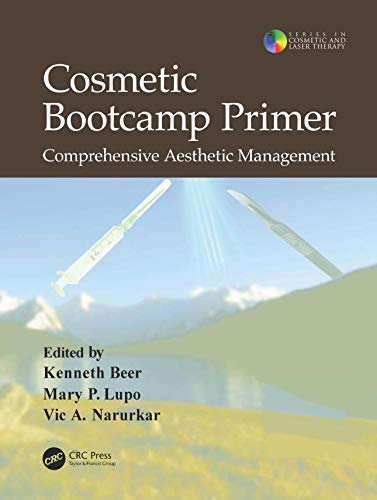 9781841846989: Cosmetic Bootcamp Primer: Comprehensive Aesthetic Management (Series in Cosmetic and Laser Therapy)