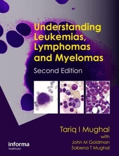 9781841847757: Understanding Leukemias, Lymphomas and Myelomas