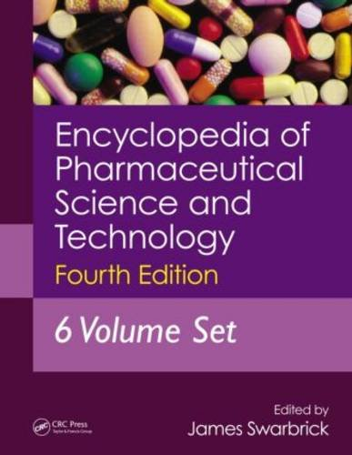 9781841848198: Encyclopedia of Pharmaceutical Technology: Encyclopedia of Pharmaceutical Science and Technology, Fourth Edition, 6 Volume Set