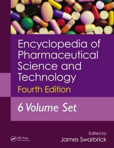 9781841848198: Encyclopedia of Pharmaceutical Technology: Encyclopedia of Pharmaceutical Science and Technology, Fourth Edition, Six Volume Set (Print): Volume 2