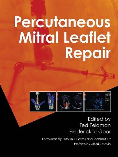 9781841849652: Percutaneous Mitral Leaflet Repair: MitraClip Therapy for Mitral Regurgitation