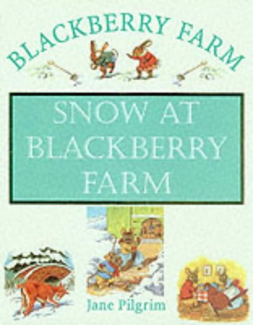 9781841860046: Snow at Blackberry Farm
