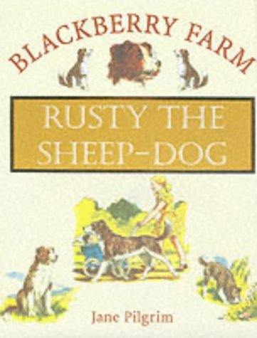 9781841860404: Rusty the Sheepdog (Blackberry Farm)