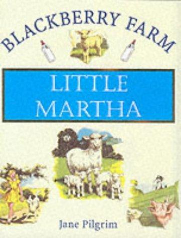 9781841860473: Little Martha (Blackberry Farm)