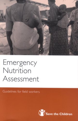 9781841870908: Emergency Nutrition Assessment: Guidelines for Field Workers