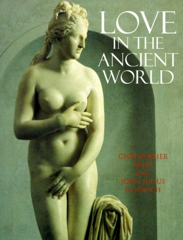 9781841880105: Love In The Ancient World