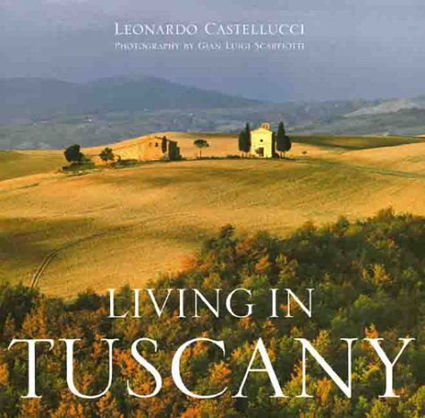 9781841880112: Living in Tuscany