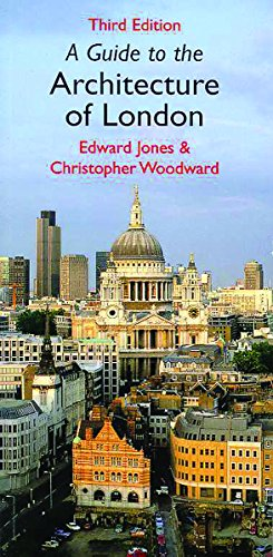 9781841880129: A Guide To The Architecture of London