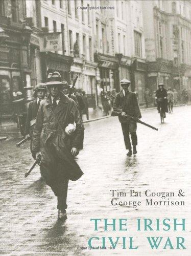 The Irish Civil War: Coogan, Tim Pat, Morrison, George