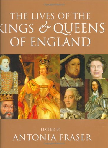 The Lives of the Kings and Queens: Lady Antonia Fraser