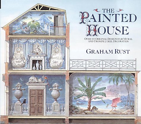 9781841880556: Painted House: Over 100 Original Designs for Mural and Trompe L'Oeil Decoration