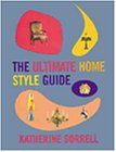 9781841880594: The Ultimate Home Style Guide