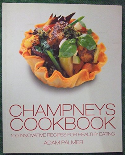 9781841880655: Champneys Cookbook