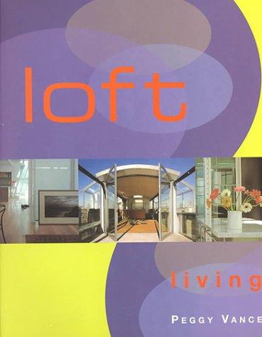 9781841880716: Loft Living