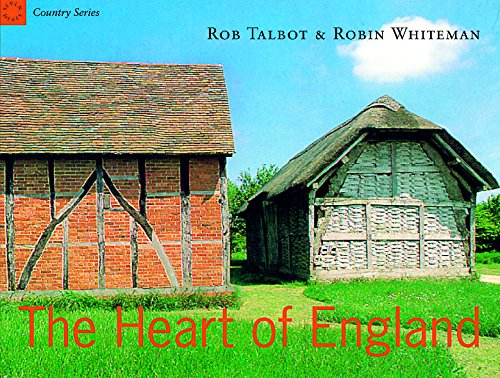 Country Series: The Heart of England: Talbot, Rob, Whiteman,